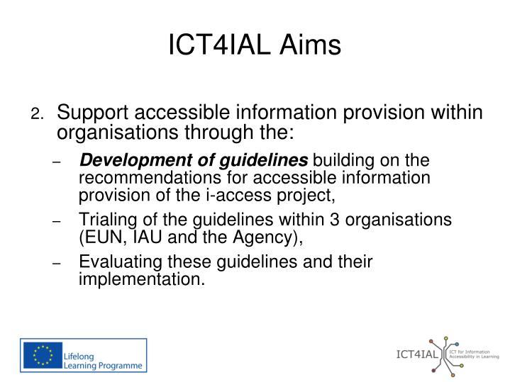ICT4IAL Aims