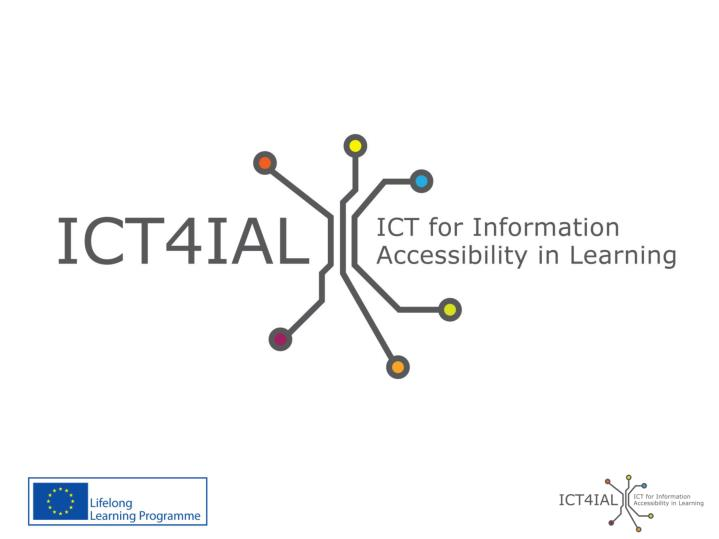 Ict for information accessibility in learning guideline development workshop 20 21 june lisbon
