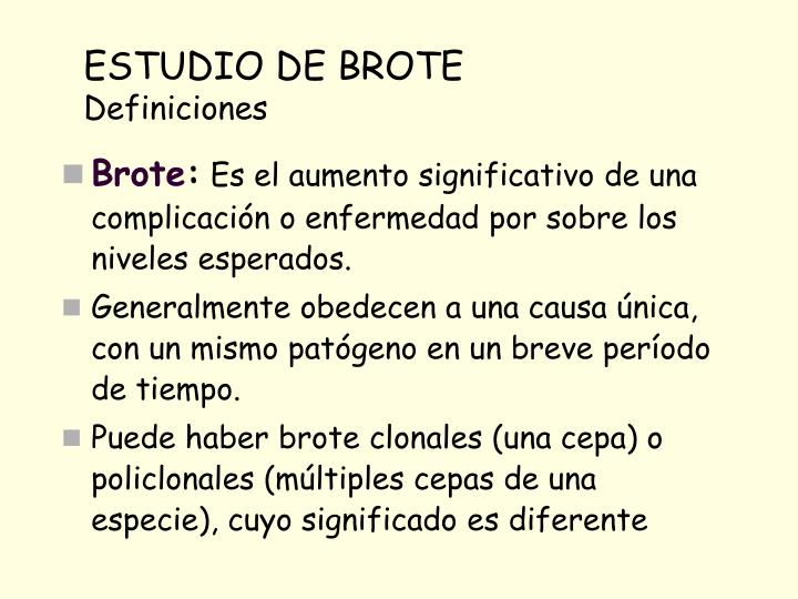 ESTUDIO DE BROTE