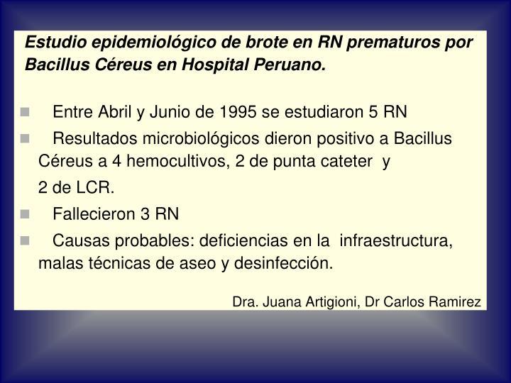 Estudio epidemiológico de brote en RN prematuros por