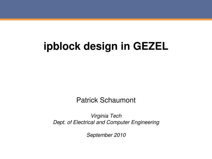 ipblock design in GEZEL