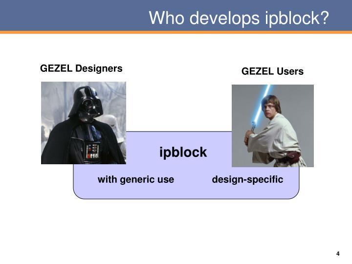 Who develops ipblock?