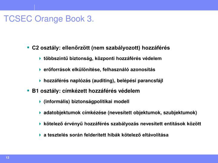 TCSEC Orange Book 3.