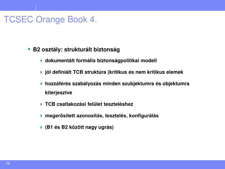 TCSEC Orange Book 4.