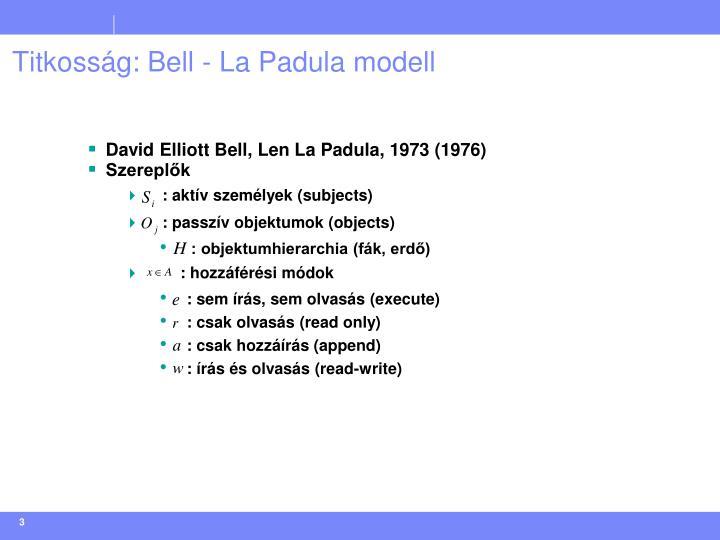 Titkosság: Bell - La Padula modell