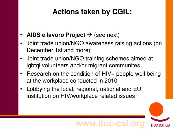 Actions taken by CGIL: