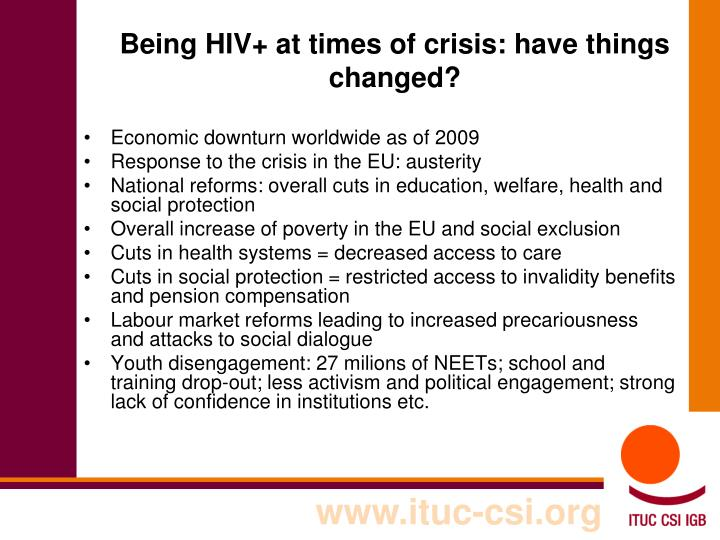 Being HIV+ at times of crisis: have things changed?