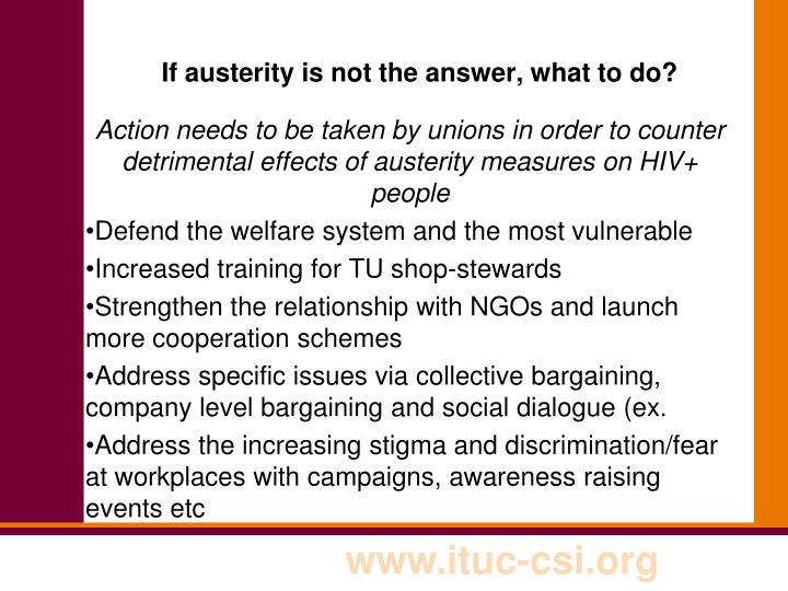 If austerity is not the answer, what to do?