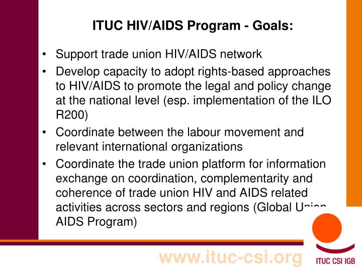 ITUC HIV/AIDS Program - Goals: