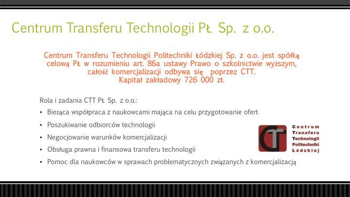 Centrum Transferu Technologii PŁ Sp. z o.o.