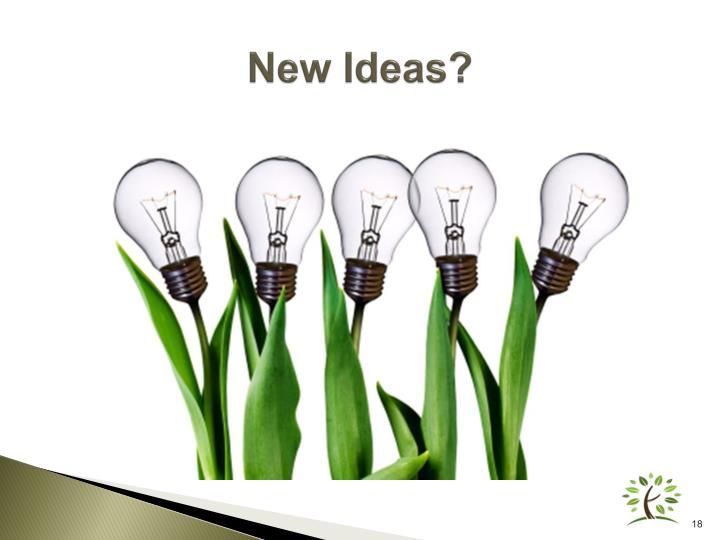 New Ideas?