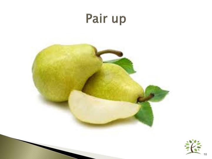 Pair up