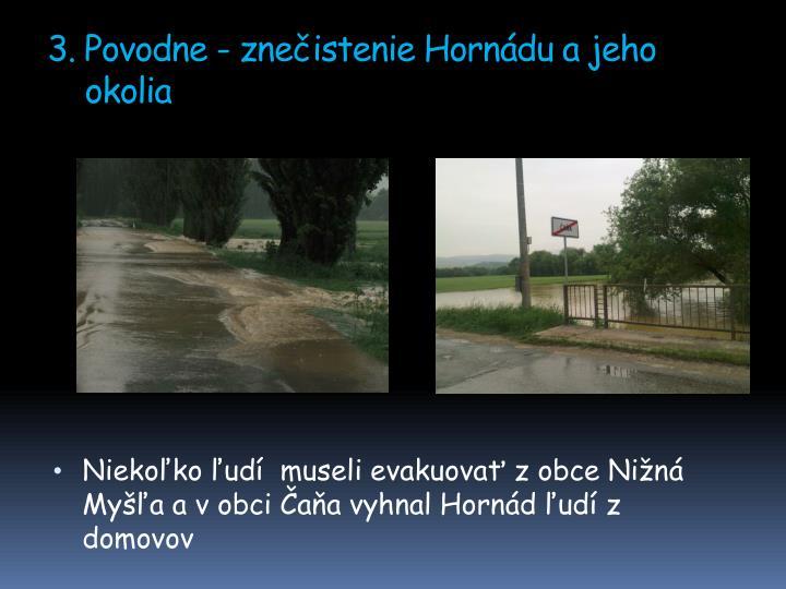3. Povodne - znečistenie Hornádu a jeho