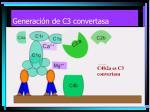 generaci n de c3 convertasa8