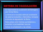 sistema de coagulaci n