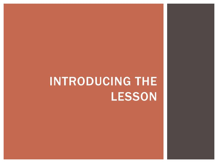 Introducing the lesson