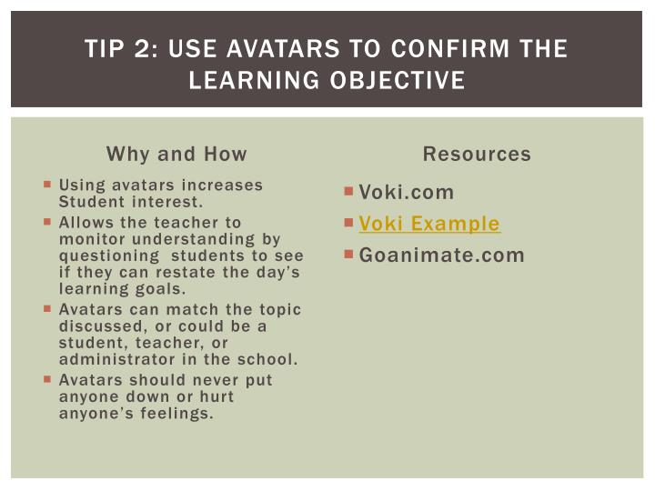 Tip 2: Use Avatars to confirm the learning