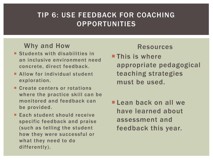 Tip 6: Use feedback for coaching