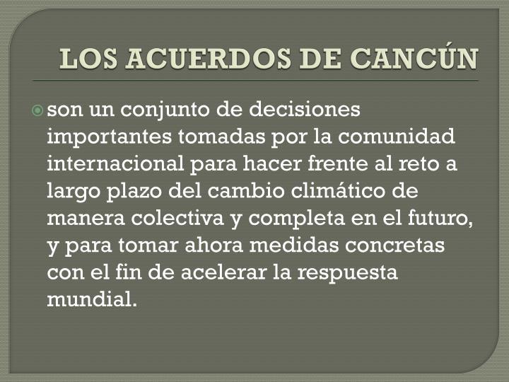 LOS ACUERDOS DE CANCÚN