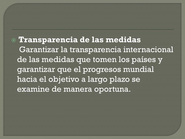 Transparencia de las medidas