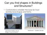 can you find shapes in buildings and structures