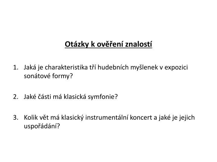 Otzky k oven znalost
