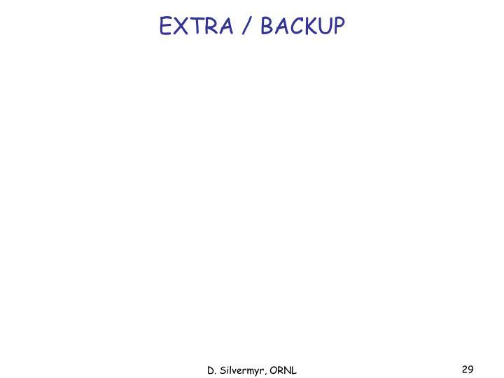EXTRA / BACKUP