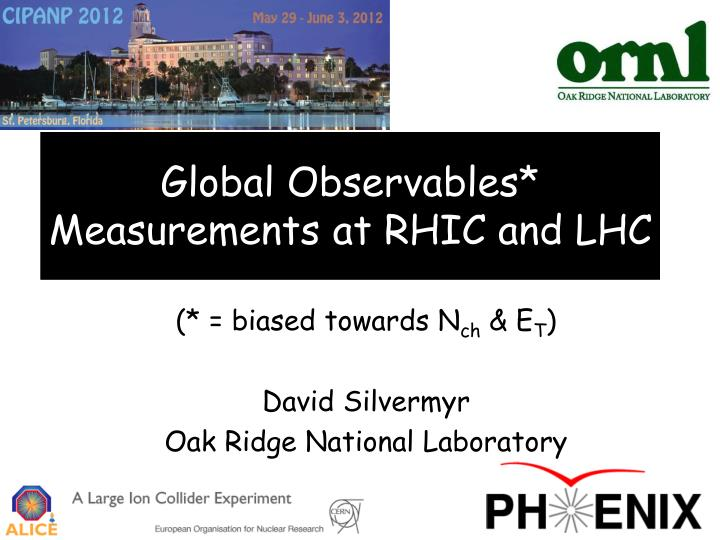 Global observables measurements at rhic and lhc
