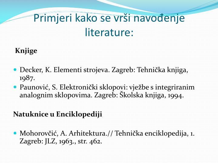 Primjeri kako se vrši navođenje literature: