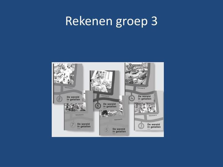 Rekenen groep 3