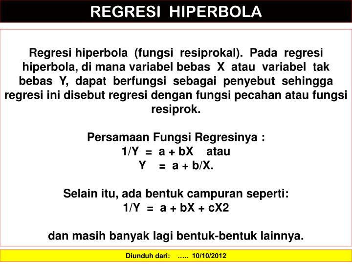 REGRESI  HIPERBOLA