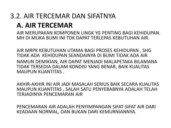 3.2. AIR TERCEMAR DAN SIFATNYA