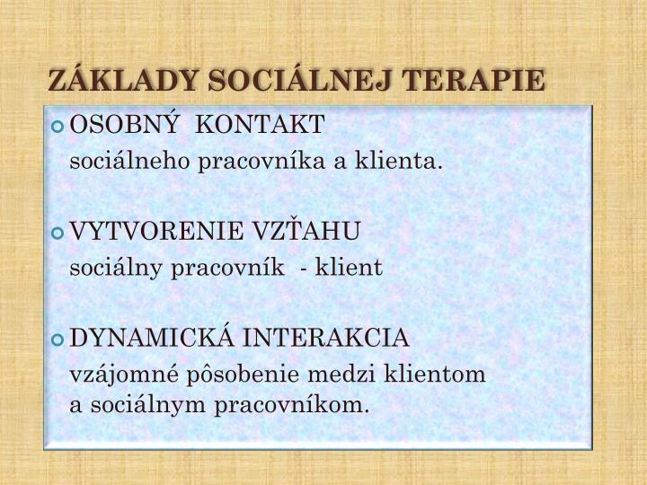 ZÁKLADY SOCIÁLNEJ TERAPIE
