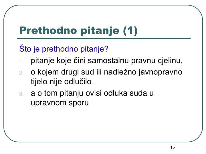 Prethodno pitanje (1)