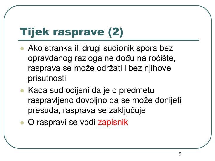 Tijek rasprave (2)
