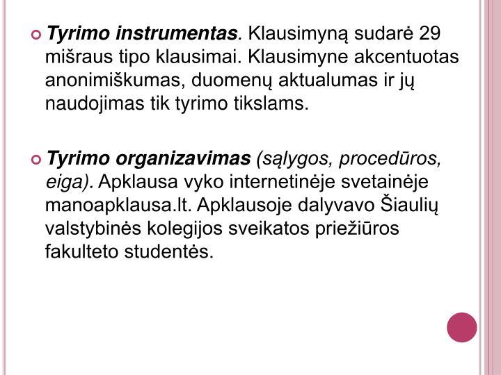 Tyrimo instrumentas