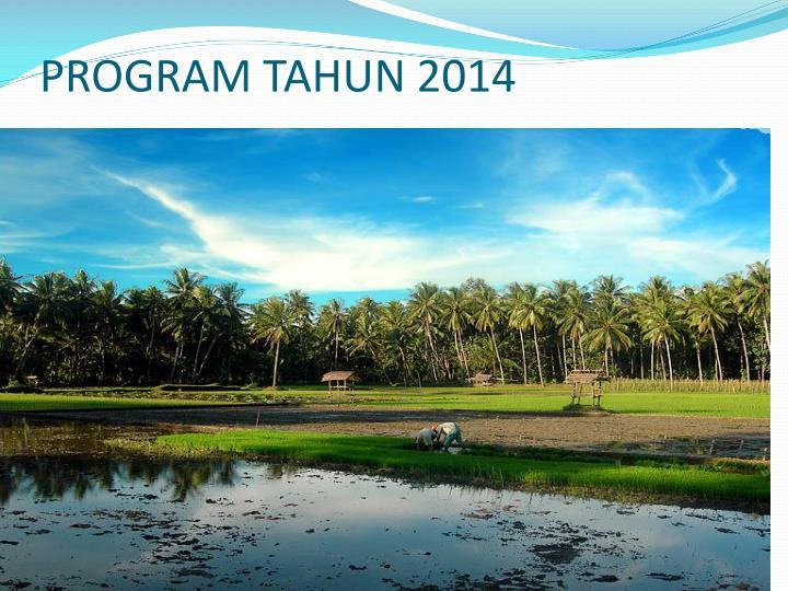 PROGRAM TAHUN 2014