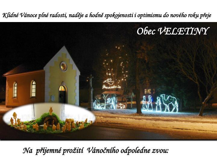 Klidné Vánoce plné radosti, naděje a hodně spokojenosti i optimismu do nového roku přeje