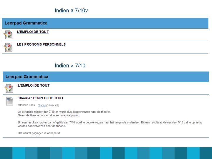 Indien ≥ 7/10v