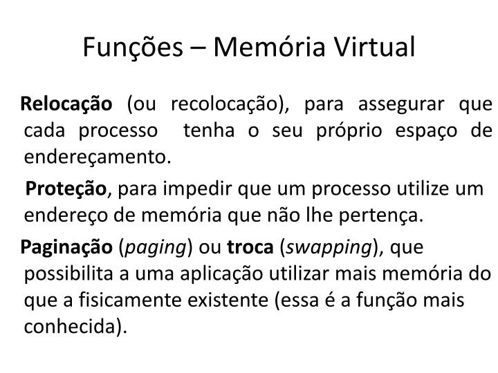 Funções – Memória Virtual