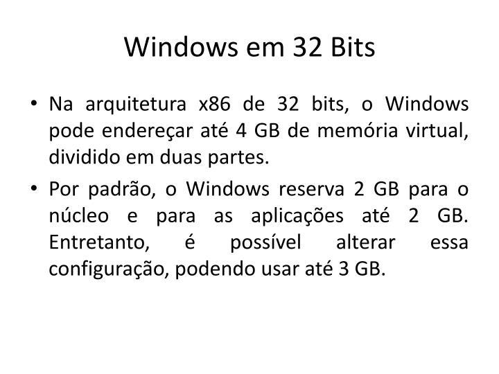 Windows em 32 Bits