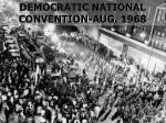 democratic national convention aug 1968