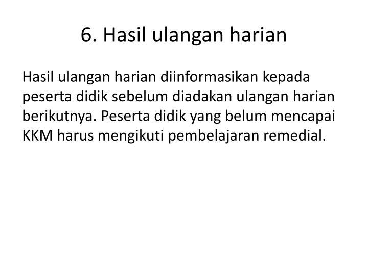 6. Hasil
