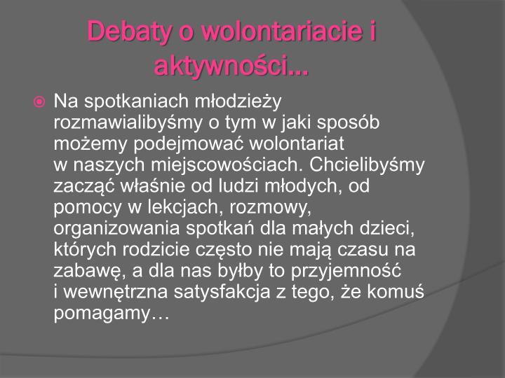 Debaty o wolontariacie i aktywności…