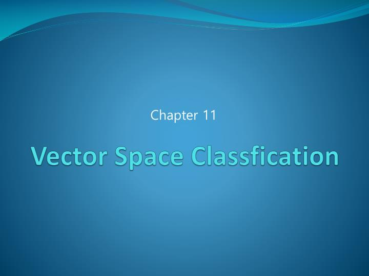 Vector space classfication