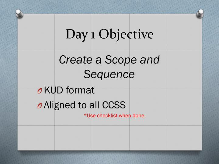 Day 1 Objective