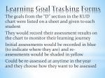 learning goal tracking forms