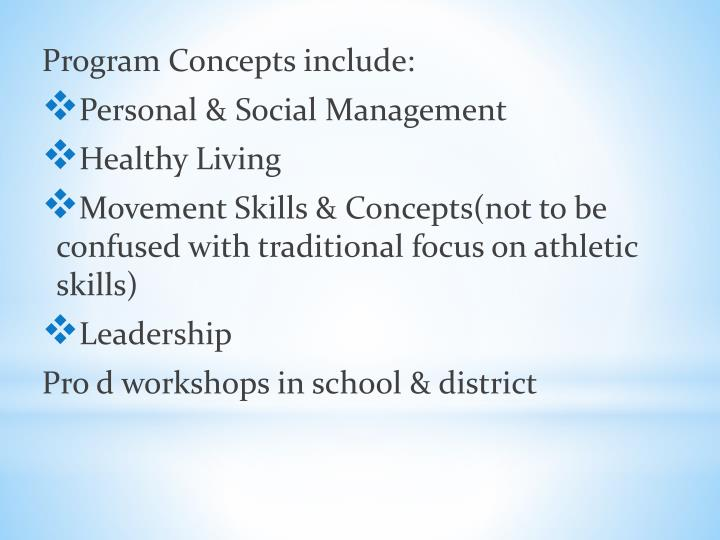 Program Concepts include: