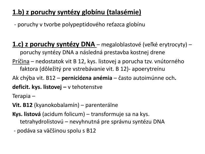 1.b) z poruchy syntézy