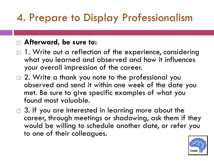 4. Prepare to Display Professionalism